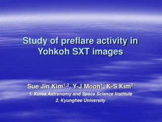 Study of preflare activity in Yohkoh SXT images