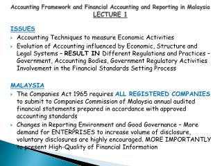 Accounting Framework and Financial Accounting and Reporting in Malaysia LECTURE 1