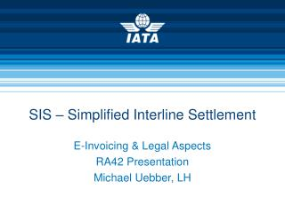 SIS – Simplified Interline Settlement