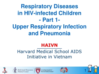 Respiratory Diseases in HIV-infected Children - Part 1- Upper Respiratory Infection and Pneumonia