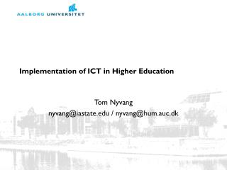 Implementation of ICT in Higher Education
