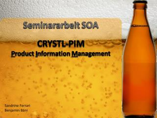Seminararbeit  SOA CRYSTL-PIM P roduct I nformation  M anagement