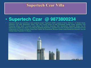 Supertech czar | booking open @9873180237 | Supertech czar Apartment Greater Noida