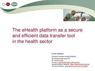 The eHealth platform as a secure and efficient data transfer tool in the health sector