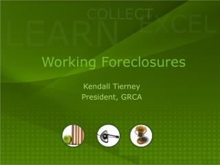 Working Foreclosures