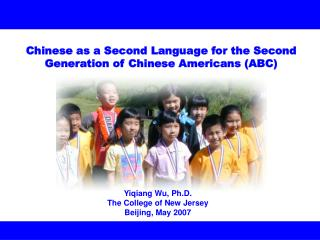 Chinese as a Second Language for the Second Generation of Chinese Americans (ABC)