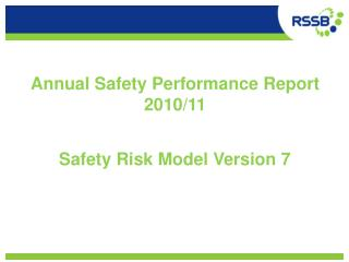 Annual Safety Performance Report  2010/11