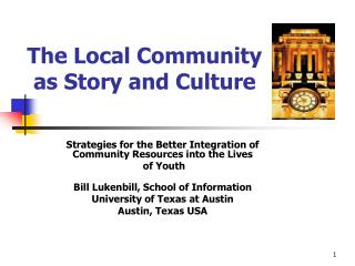 The Local Community  as Story and Culture