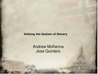 Defying the System of Slavery
