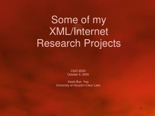 Some of my XML/Internet Research Projects
