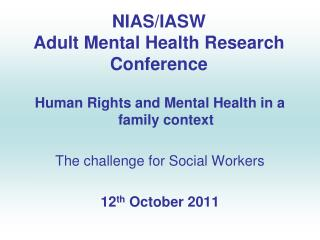NIAS/IASW Adult Mental Health Research Conference