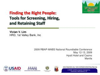 Finding the Right People: Tools for Screening, Hiring,  and Retaining Staff
