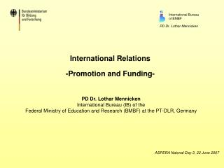 International Relations -Promotion and Funding-