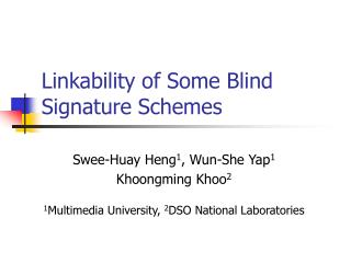 Linkability of Some Blind Signature Schemes