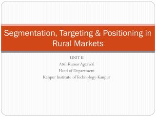 Segmentation, Targeting & Positioning in Rural Markets