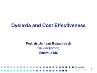 Dyslexia and Cost Effectiveness