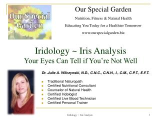 Iridology ~ Iris Analysis Your Eyes Can Tell if You're Not Well