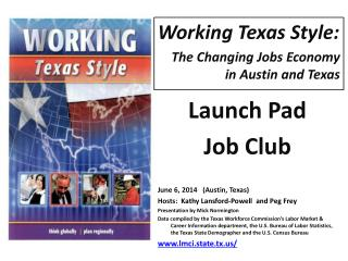 Working Texas Style: The Changing Jobs Economy  in Austin and Texas