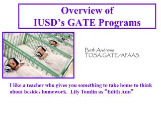 Overview of  IUSD ' s GATE Programs