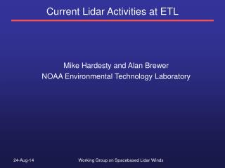 Current Lidar Activities at ETL