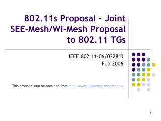 802.11s Proposal - Joint SEE-Mesh/Wi-Mesh Proposal to 802.11 TGs