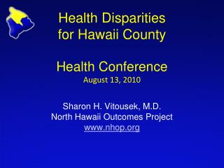 Health Disparities -  Hawaii Count y