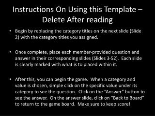 Instructions On Using this Template – Delete After reading