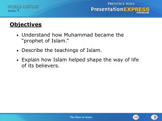 "Understand how Muhammad became the ""prophet of Islam."" Describe the teachings of Islam."