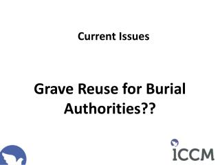 Grave Reuse for Burial Authorities??