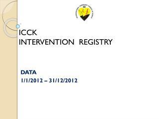 ICCK INTERVENTION REGISTRY