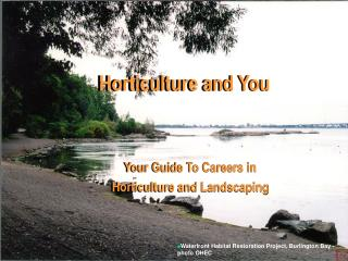 Horticulture and You