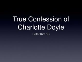 True Confession of Charlotte Doyle