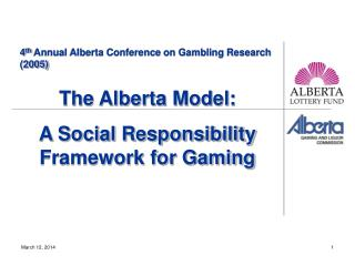 4th Annual Alberta Conference on Gambling Research 2005