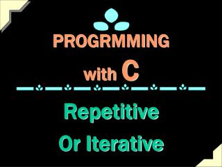 PROGRMMING  with  C