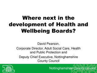 Where next in the development of Health and Wellbeing Boards?