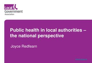 Public health in local authorities – the national perspective