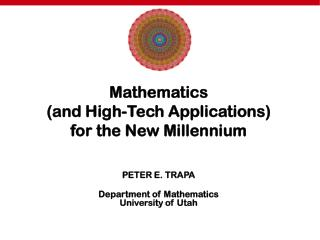 Mathematics  (and High-Tech Applications)  for the New Millennium