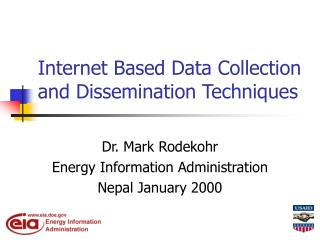 Internet Based Data Collection and Dissemination Techniques