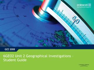 6GEO2 Unit 2 Geographical Investigations – Student Guide