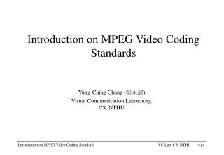 Introduction on MPEG Video Coding Standards