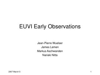 EUVI Early Observations