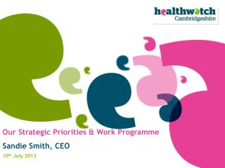 Our Strategic Priorities & Work Programme