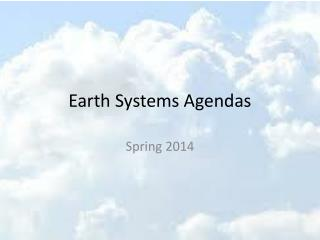 Earth Systems Agendas