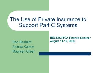 The Use of Private Insurance to Support Part C Systems
