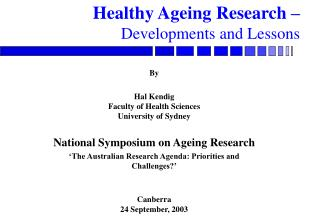 Healthy Ageing Research – Developments and Lessons