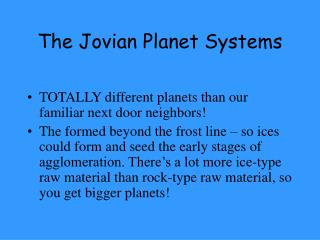 The Jovian Planet Systems