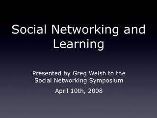 Social Networking and Learning