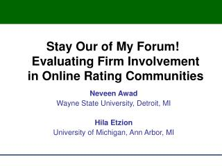 Stay Our of My Forum! Evaluating Firm Involvement in Online Rating Communities