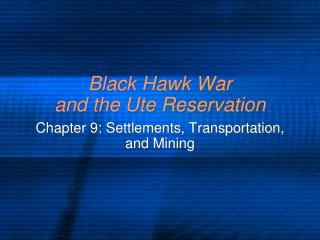 Black Hawk War and the Ute Reservation