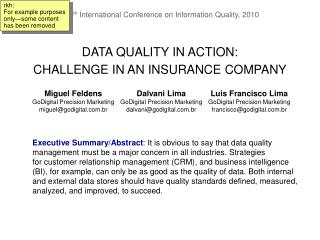 DATA QUALITY IN ACTION:  CHALLENGE IN AN INSURANCE COMPANY
